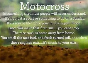 This Motocross Quote Sums It Up
